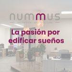 Nummus Ingeniería y Arquitectura, la pasión por edificar sueños