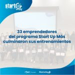 33 emprendedores culminaron el programa Start Up Más 2021